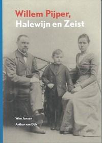 Willem Pijper, Halewijn en Zeist | Wim Jansen & Dijk, van, Arthur |