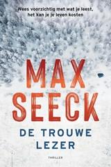 De trouwe lezer | Max Seeck | 9789400512382