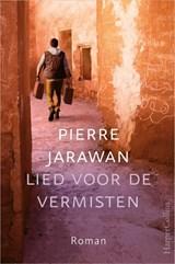 Lied voor de vermisten   Pierre Jarawan   9789402704822