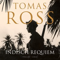 Indisch Requiem | Tomas Ross |