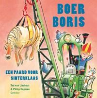 Boer Boris, een paard voor Sinterklaas   Ted van Lieshout  