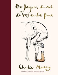 De jongen, de mol, de vos en het paard -  Speciale editie   Charlie Mackesy  