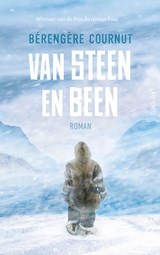 Van steen en been | Bérengère Cournut | 9789044644951