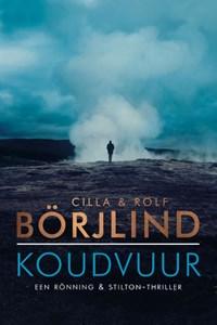 Koudvuur | Cilla Börjlind ; Rolf Börjlind |