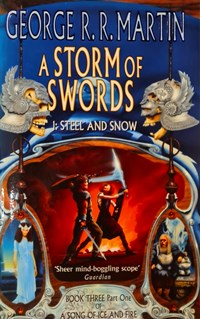 Song of ice and fire (03 part 1): storm of swords steel and snow   George R. R. Martin  