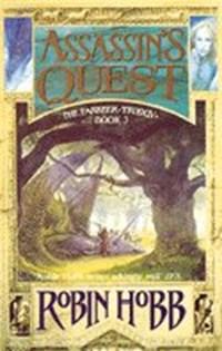 The Farseer Trilogy 3. Assassin's Quest | Robin Hobb |