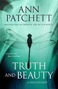 Truth and Beauty | Ann Patchett |