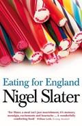 Eating for England | Nigel Slater |