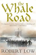 The Whale Road | Robert Low |