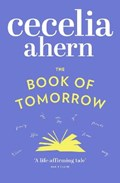 The Book of Tomorrow   Cecelia Ahern  
