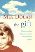 The Gift   Mia Dolan  