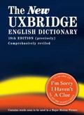 The New Uxbridge English Dictionary   Naismith, Jon ; Brooke-Taylor, Tim ; Cryer, Barry ; Garden, Graeme  