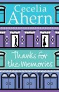 Ahern, C: Thanks for the Memories | Cecelia Ahern |