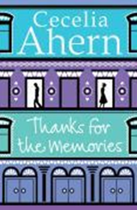 Ahern, C: Thanks for the Memories