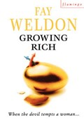 Growing Rich | Fay Weldon |