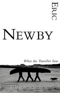 What the Traveller Saw | Eric Newby |