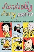 Fiendishly Funny Poems   John Foster  