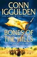 Bones of the Hills   Conn Iggulden  
