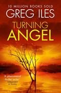 Turning Angel | Greg Iles |