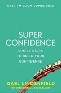Super Confidence   Gael Lindenfield  