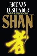 Shan   Eric Van Lustbader  