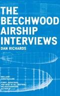 The Beechwood Airship Interviews | Dan Richards |
