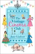 The Vintage Cinema Club   Jane Linfoot  