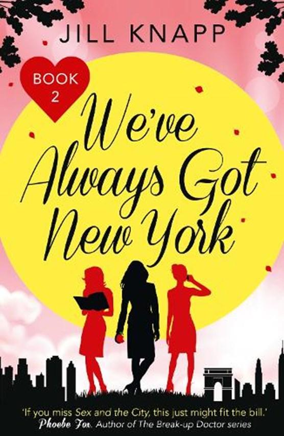 We've Always Got New York