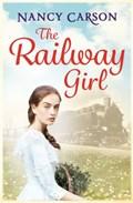 The Railway Girl | Nancy Carson |