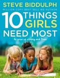 10 Things Girls Need Most   Steve Biddulph  