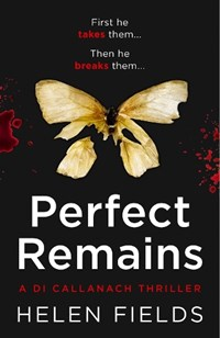Perfect Remains | Helen Fields |