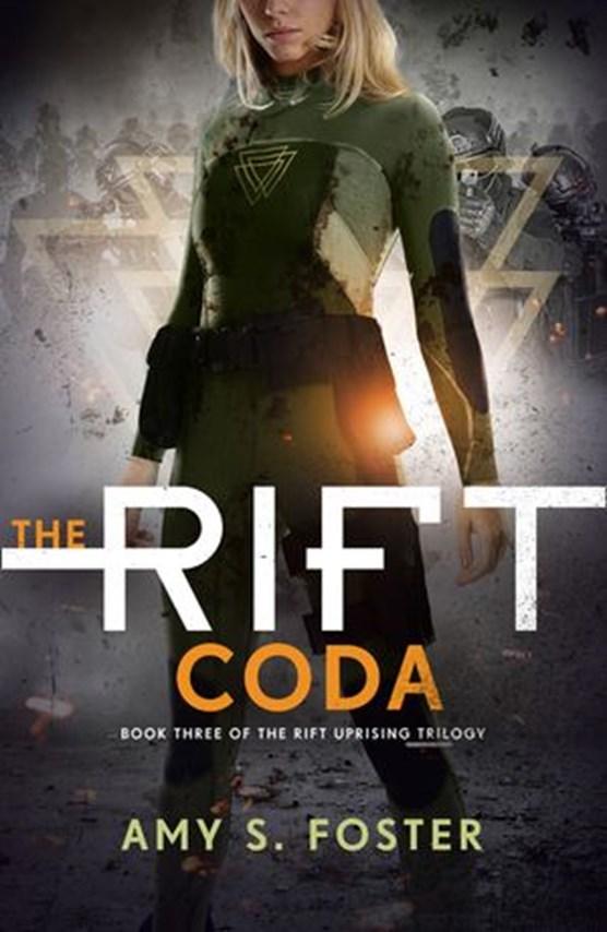 The Rift Coda (The Rift Uprising trilogy, Book 3)