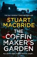 The coffinmaker's garden | Stuart MacBride |