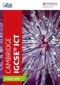 Cambridge IGCSE (TM) ICT Revision Guide | Letts Cambridge Igcse |