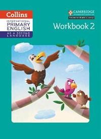 International Primary English as a Second Language Workbook Stage 2 | Daphne Paizee |