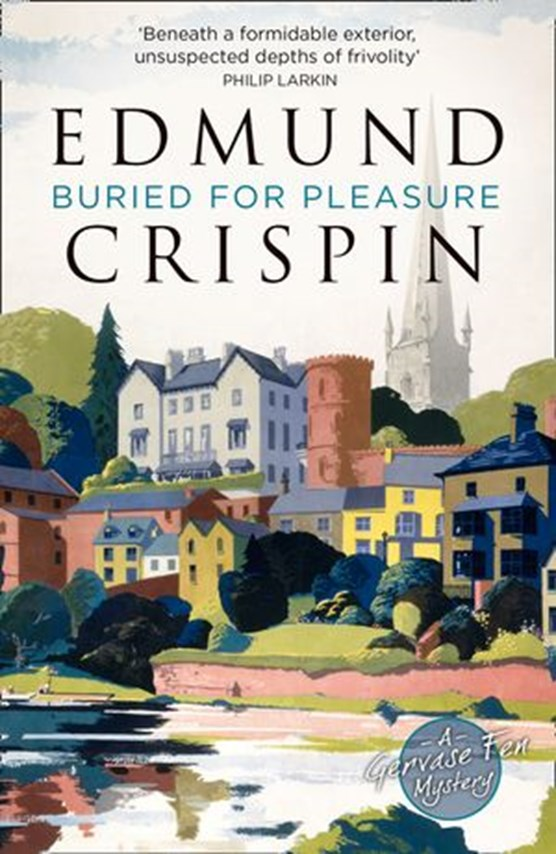 Buried for Pleasure (A Gervase Fen Mystery)