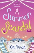 A Summer Scandal   Kat French  