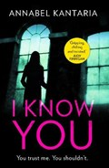 I Know You | Annabel Kantaria |