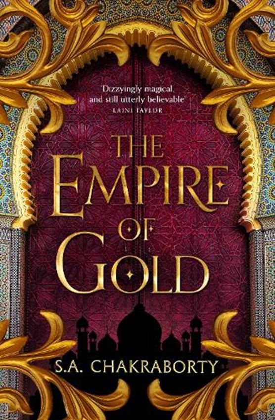 The daevabad trilogy (03): the empire of gold