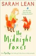 The Midnight Foxes   Sarah Lean  