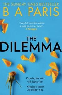 The dilemma   B A Paris  