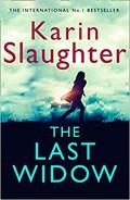 The last widow | Karin Slaughter |