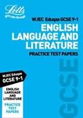Grade 9-1 GCSE English Language and English Literature WJEC Eduqas Practice Test Papers   Letts Gcse  