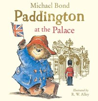 Paddington at the Palace | Michael Bond |