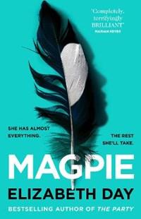 Magpie | Elizabeth Day |