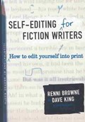 Self-Editing for Fiction Writers, Second Edition   Renni Browne  