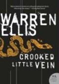 Crooked Little Vein   Warren Ellis  