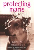 Protecting Marie   Kevin Henkes  