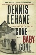 Gone, Baby, Gone | Dennis Lehane |