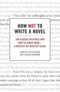 How Not to Write a Novel | Howard Mittelmark |
